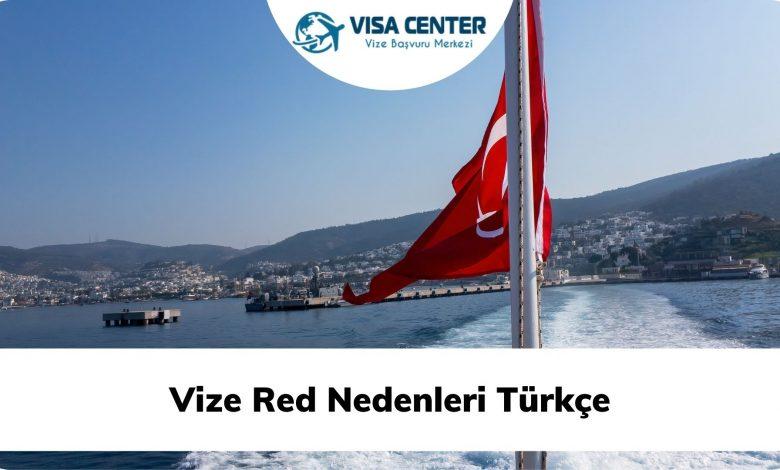 Vize Red Nedenleri Türkçe