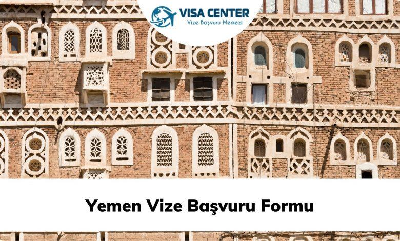 Yemen Vize Başvuru Formu