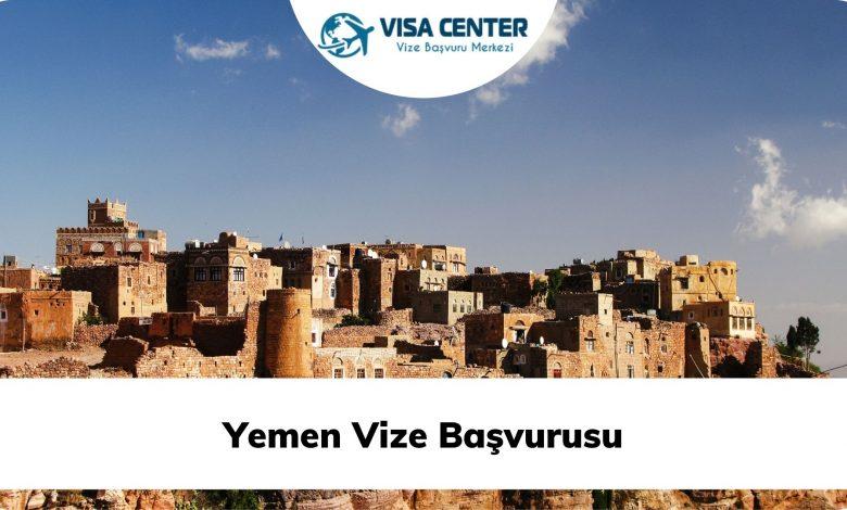 Yemen Vize Başvurusu