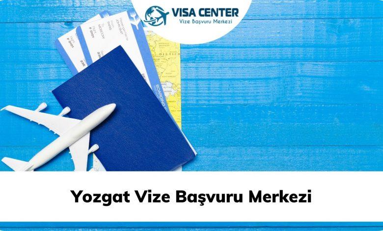 Yozgat Vize Başvuru Merkezi