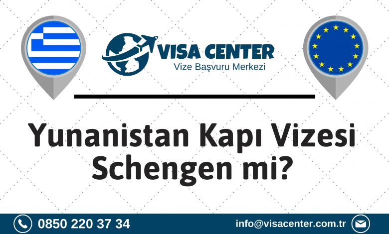 Yunanistan Kapı Vizesi Schengen Mi
