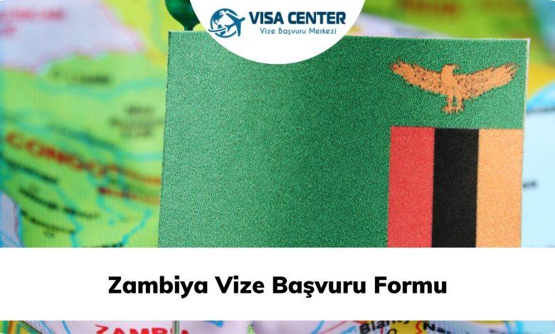 Zambiya Vize Başvuru Formu