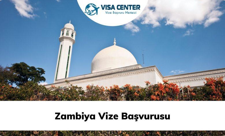 Zambiya Vize Başvurusu