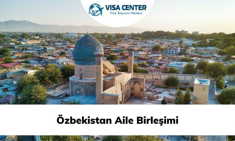 Özbekistan Aile Birleşimi