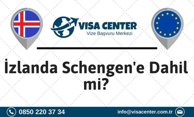 İzlanda Schengen'e Dahil mi