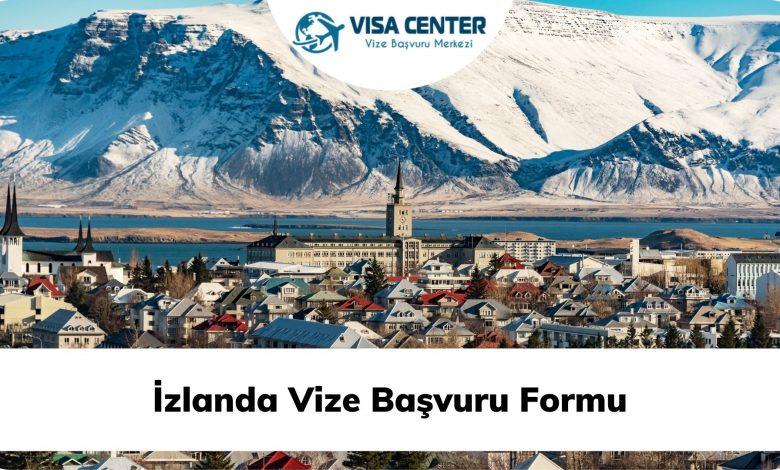 İzlanda Vize Başvuru Formu