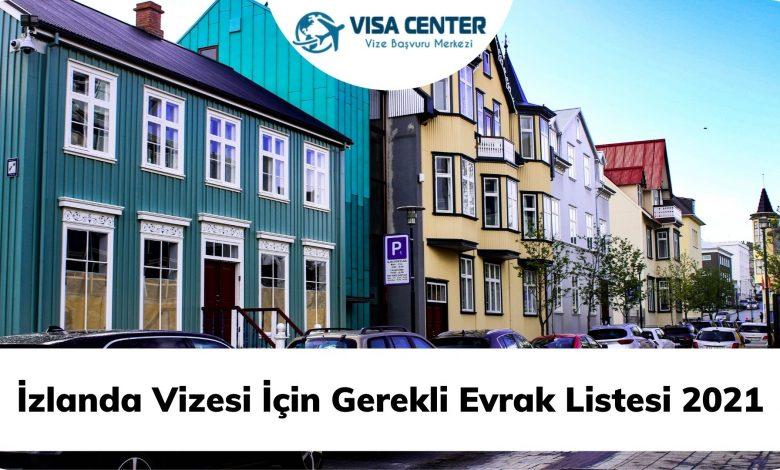 İzlanda Vizesi İçin Gerekli Evrak Listesi 2021