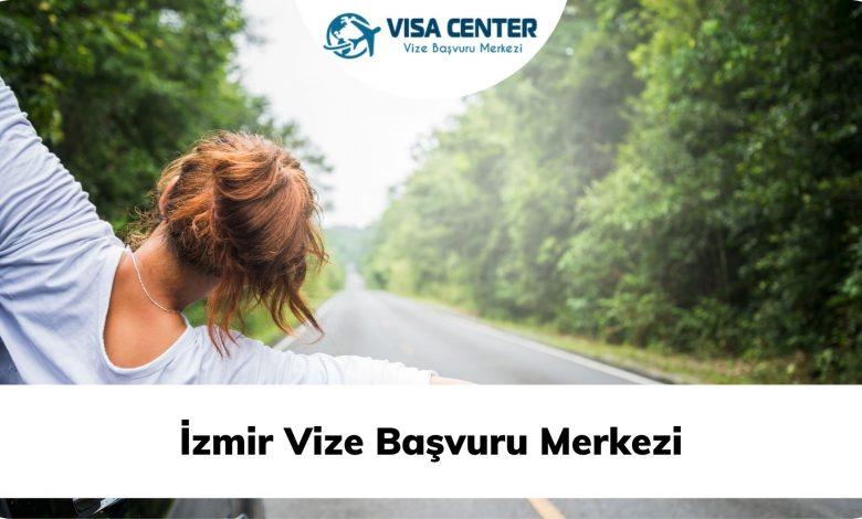 İzmir Vize Başvuru Merkezi
